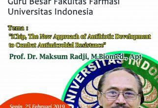 Kuliah Umum GB : Prof. Dr. Maksum Radji, M.Biomed., Apt.