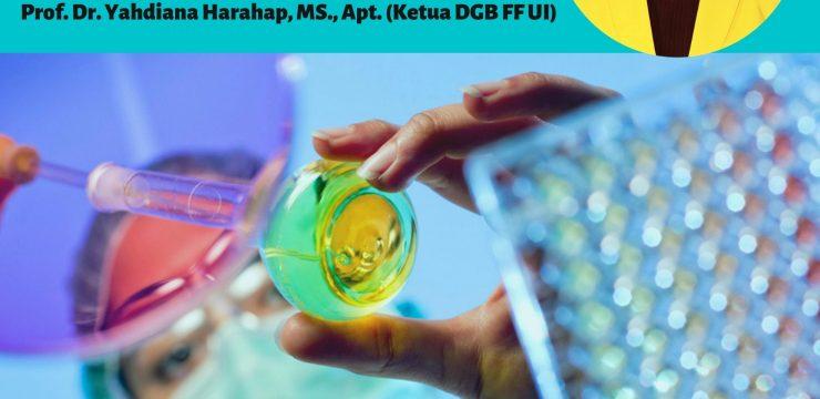 Materi Kuliah Perdana PTA 2019 oleh Prof. Dr. Yahdiana Harahahap, MS., Apt.