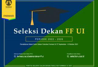 Seleksi Dekan Fakultas Farmasi Universitas Indonesia Periode 2022-2026